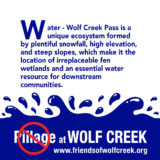 Social media graphic about why water is an important consideration in the battle for Wolf Creek Pass, created by Chris Talbot-Heindl, 2021